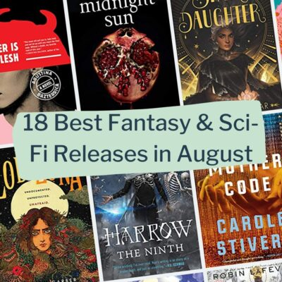 18 Best Fantasy & Sci-Fi Book Releases of August 2020