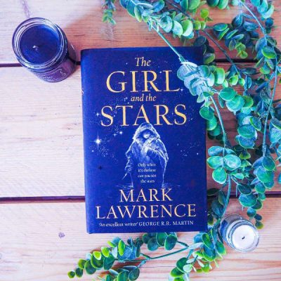 The Girl and The Stars by Mark Lawrence: Amazing Coming-of-Age Fantasy