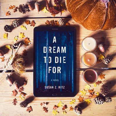 A Dream to Die For by Susan Ritz: Thrilling Novel