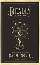 deadly education urban fantasy
