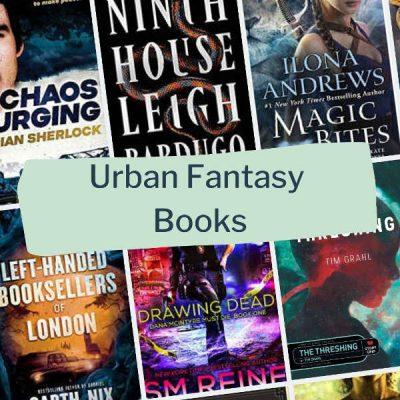 Urban Fantasy Books: The Ultimate List