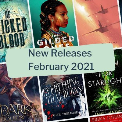 21 Best Fantasy & Sci-Fi Book Releases of February 2021