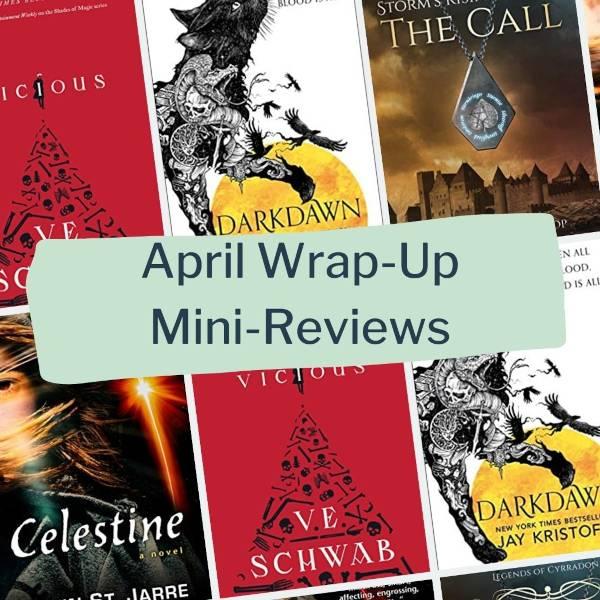 april wrapup mini reviews