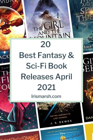 20 best fantasy and sci-fi book releases april 2021