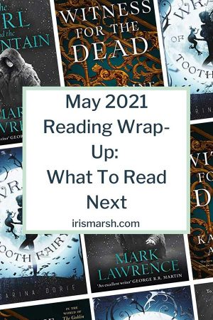 May 2021 reading wrapup: what to read next