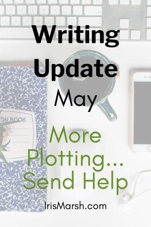 may writing update more plotting