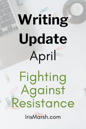 writing update april fighting against resistance