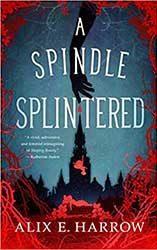 best scifi fantasy book releases october 2021 a spindle splintered