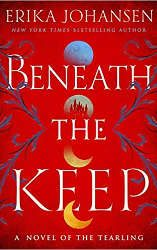 beneath the keep book cover fantasy and sci-fi book releases