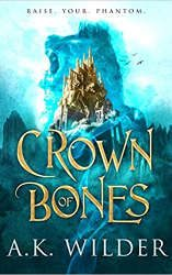 crown of bones book cover new release fantasy books