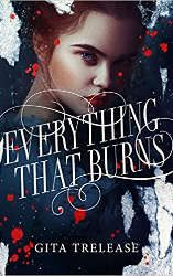everything that burns book cover fantasy book releases february 2021