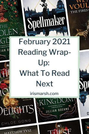 february 2021 reading wrapup: what to read next