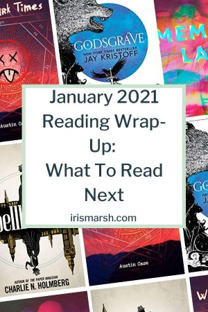 january 2021 reading wrapup: what to read next