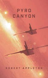sci-fi book releases february 2021 pyro canyon book cover