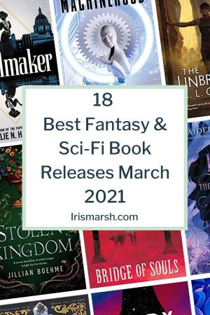 best fantasy and scifi book releases march 2021