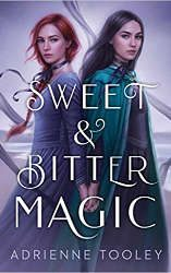 best fantasy books 2021 sweet and bitter magic book cover
