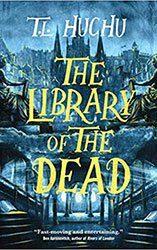 dark fantasy books the library of the dead