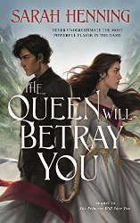the queen will betray you book cover sci fi fantasy books new releases 2021