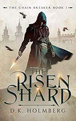 the risen shard dark fantasy