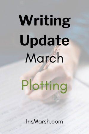 writing update march plotting